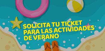 Solicita tu ticket para las actividades de verano